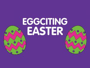 Eggciting-Easter-300x225 Eggciting-Easter